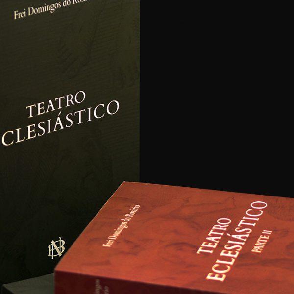 Teatro Eclesiástico – Vol. I e II