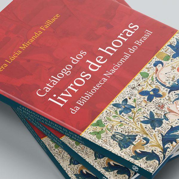 Catálogo dos livros de horas da Biblioteca Nacional do Brasil
